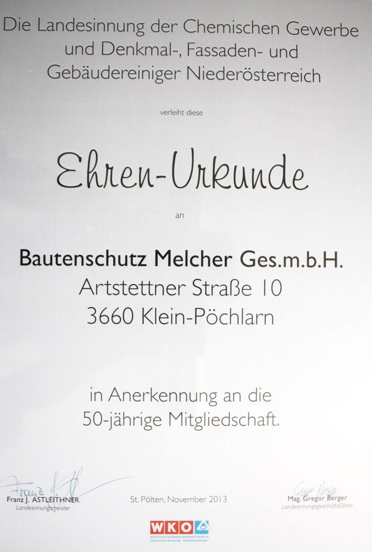 Die Ehrenurkunde für das 50-jährige bestehen der Firma Bautenschutz Melcher. Überreicht durch die österreichische Wirtschaftskammer im November 2013